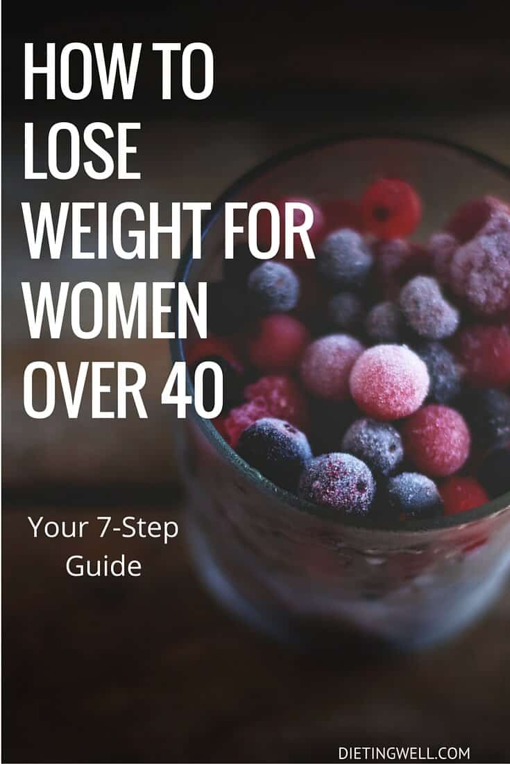Weight Loss After 40 7 Simple Steps Based On Science