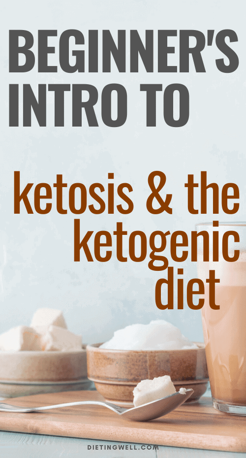 Introduction to Ketosis and the Ketogenic Diet for Beginners