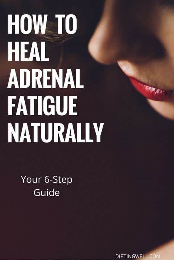 How to To Heal Adrenal Fatigue Naturally