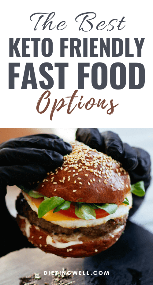 Best Fast Food Options for Low Carb or Keto