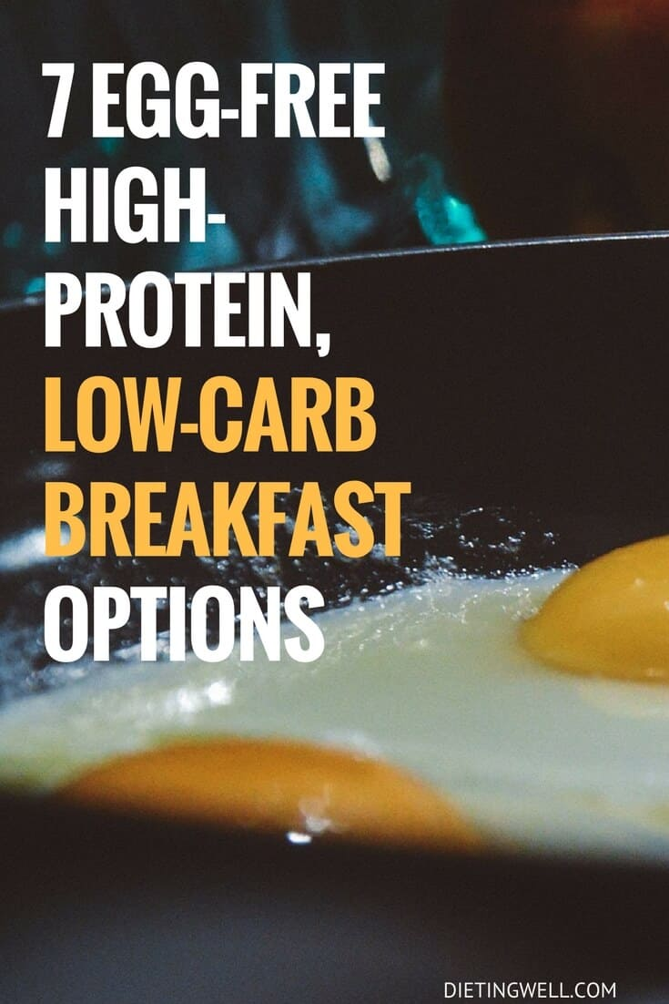 7 Egg-Free High-Protein, Low-Carb Breakfast Options