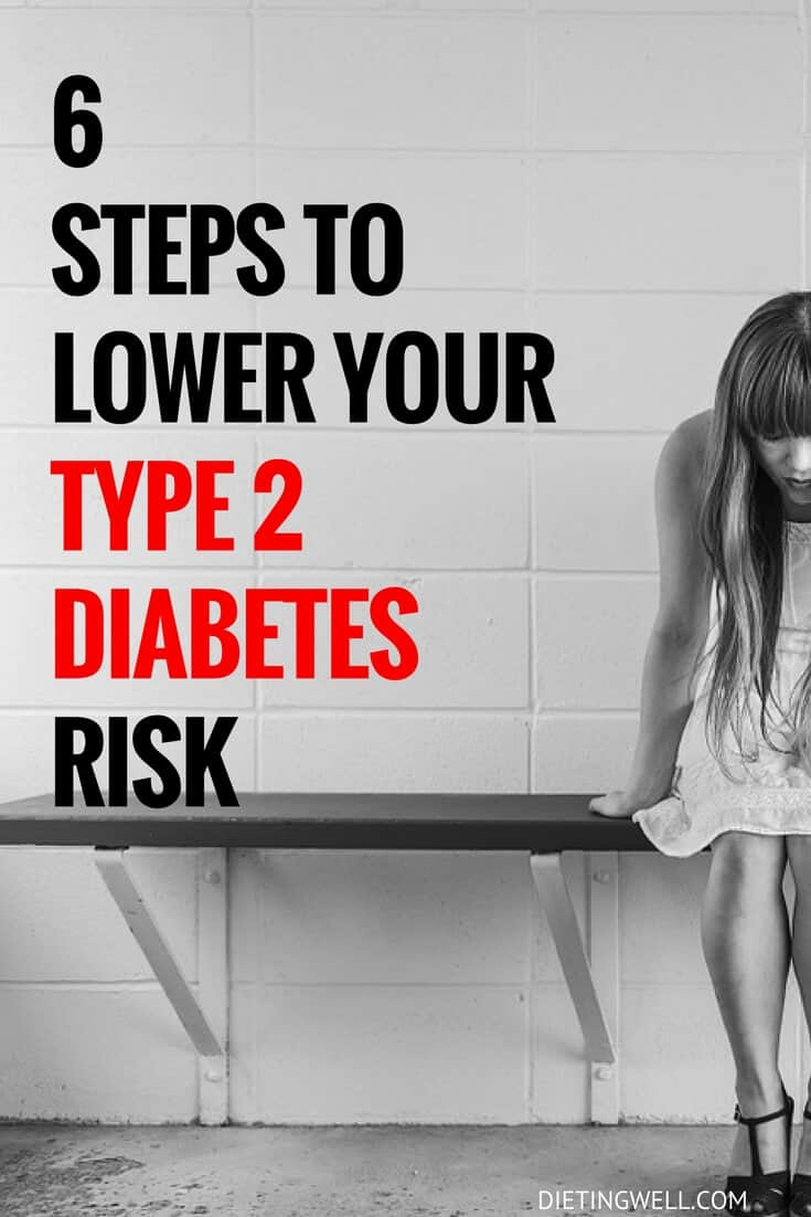 6 Steps to Lower Your Type Two Diabetes Risk