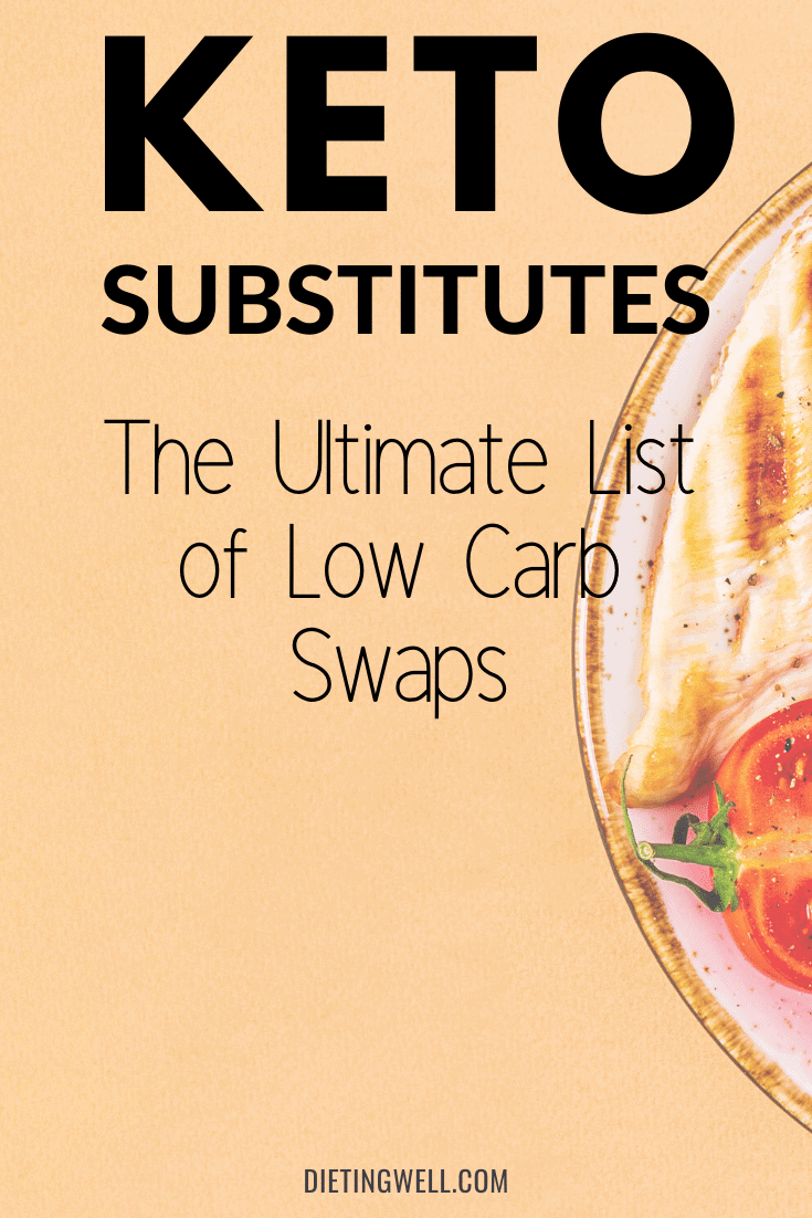 The Ultimate List of Low Carb Swaps
