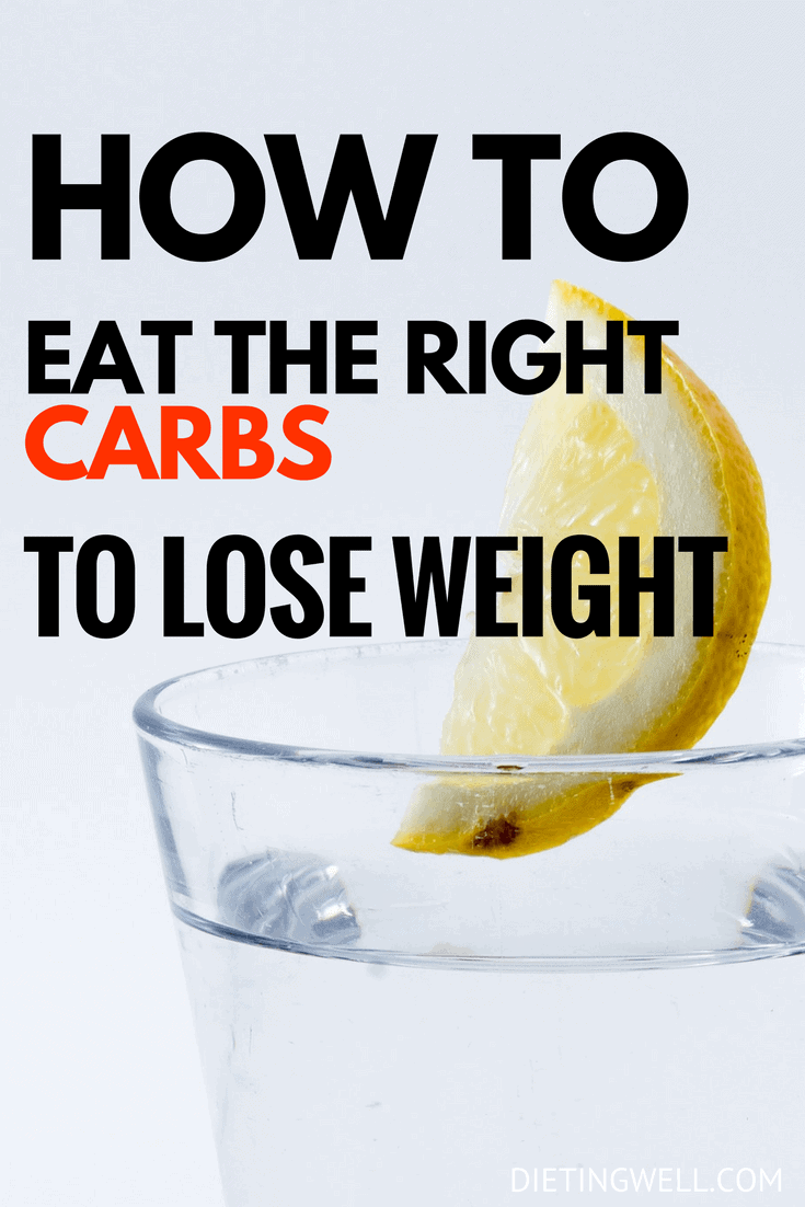 You shouldn't be afraid of carbs while on your weight loss journey. Instead, it's important to understand how carbs work, why your body needs them, and which are the most helpful for losing weight. | https://dietingwell.com/carbs-for-weight-loss/