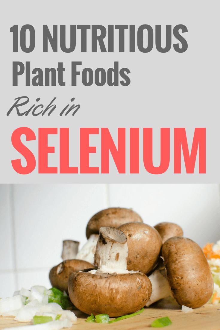 10 Nutritious Plant Foods Rich in Selenium (1)