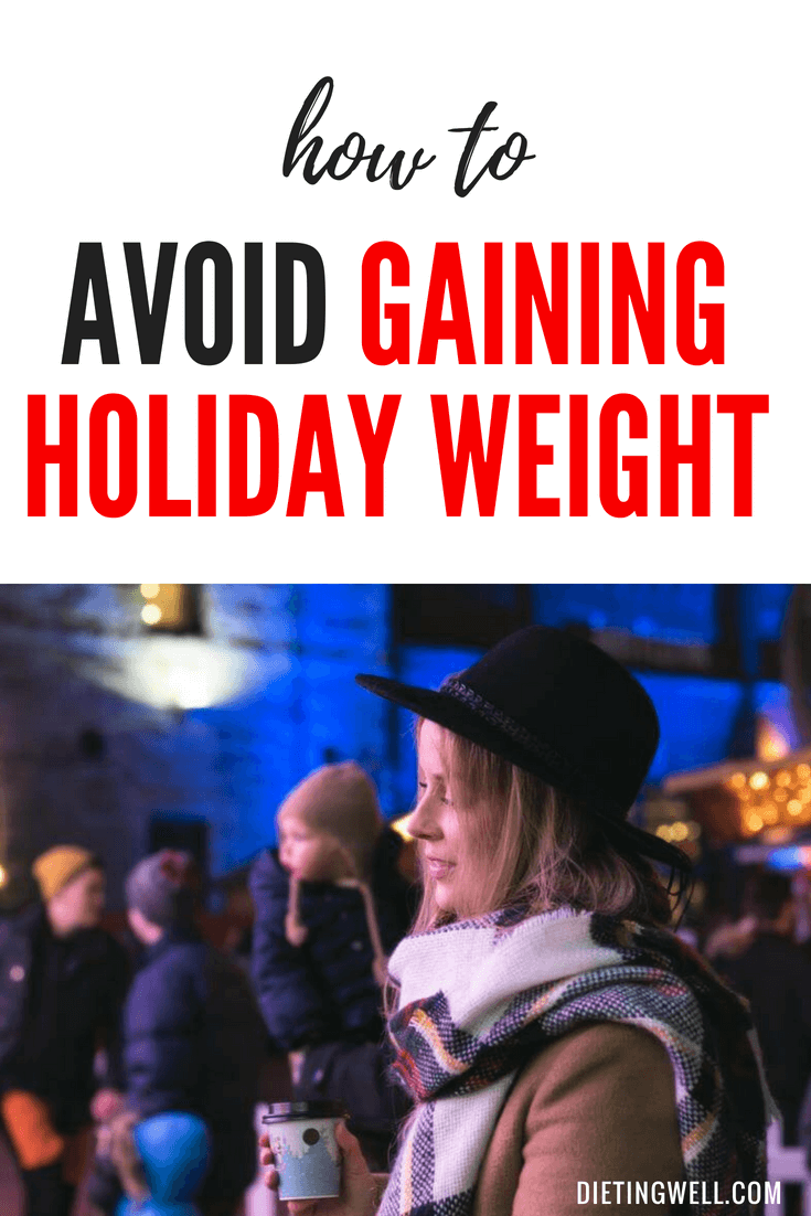 20 Ways to Avoid Gaining Holiday Weight