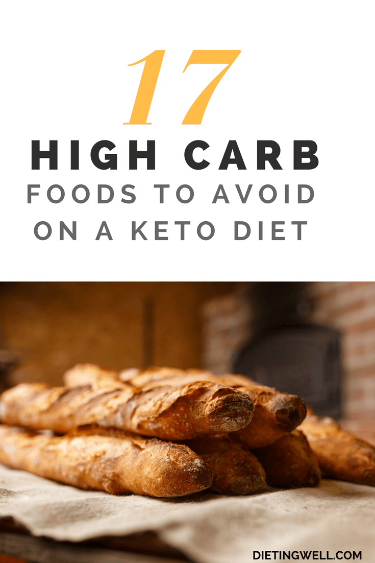 17 High Carb Foods to Avoid on a Keto Diet