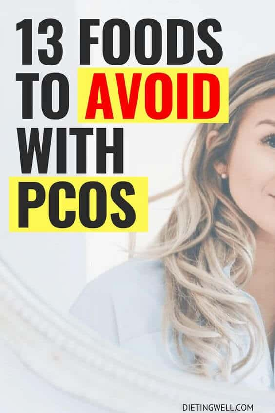 13 Foods to Avoid With PCOS