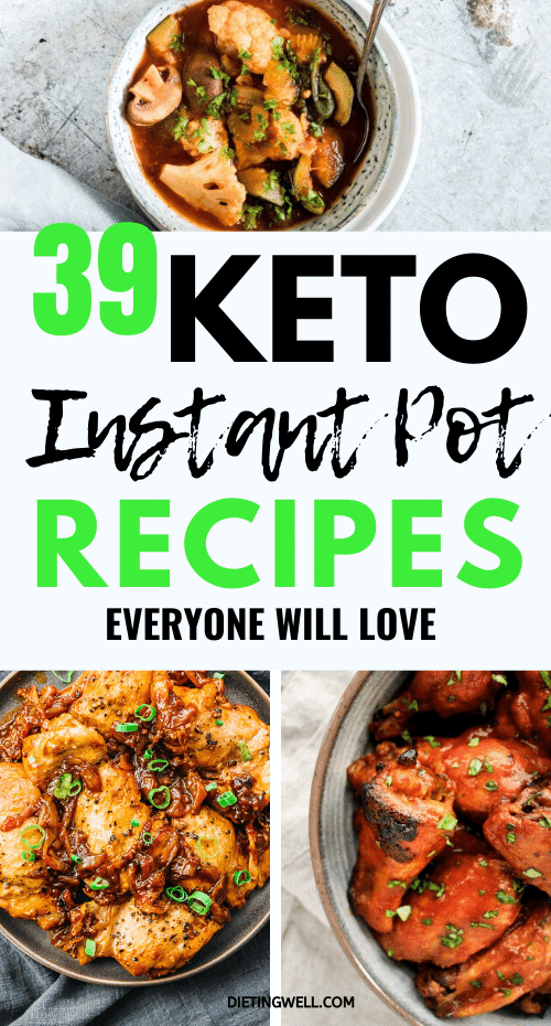 39 Delicious Easy Keto Instant Pot Meals